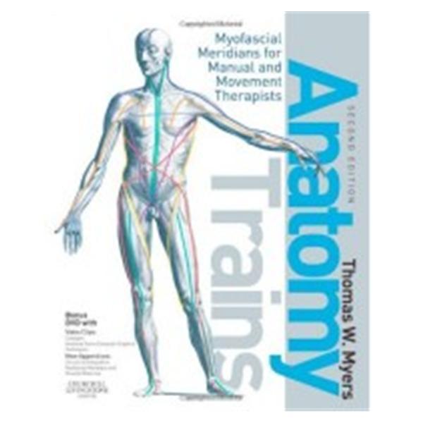 Book Educational Anatomy Trains Myofascial Medians 2nd Edition Ea