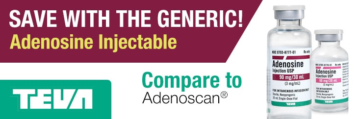 SAVE WITH THE GENERIC! Adenosine Injectable - Compare to Adenoscan®