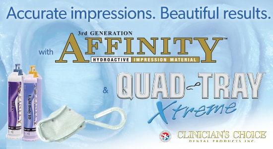 AFFINITY™ Impression Material & QUAD-TRAY® Xtreme™ - Clinicians Choice