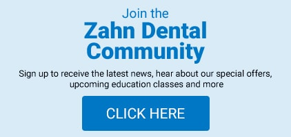 Join the Zahn Dental Community