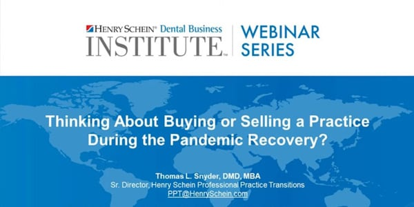 Thinking About Buying or Selling a Practice During the Pandemic Recovery? What You Need to Know.
