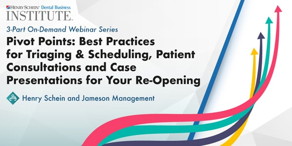 Pivot Points: Best Practices for Triaging & Scheduling, Patient Consultations and Case Presentations for Your Re-Opening