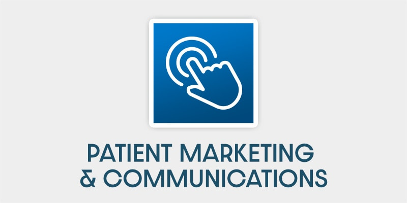 Patient Marketing & Communications