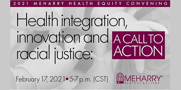 MeHarry Health Equity Convening - Health integration, innovation, and racial justice: A Call to Action