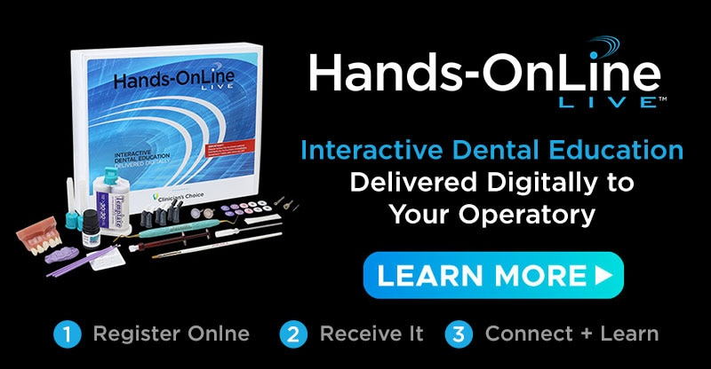 Hands-OnLine LIVE - Interactive Dental EducationDelivered Digitally to Your Operatory - LEARN MORE