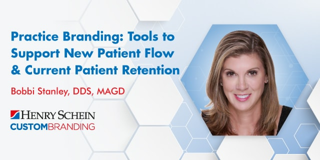 Practice Branding: Tools to Support New Patient Flow & Current Patient Retention