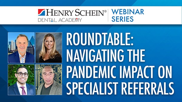 Roundtable: Navigating the Pandemic Impact on Specialist Referrals