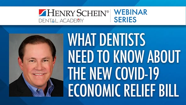 What Dentists Need to Know About the New COVID-19 Economic Relief Bill