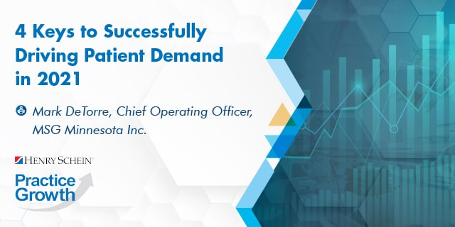 4 Keys to Successfully Driving Patient Demand in 2021