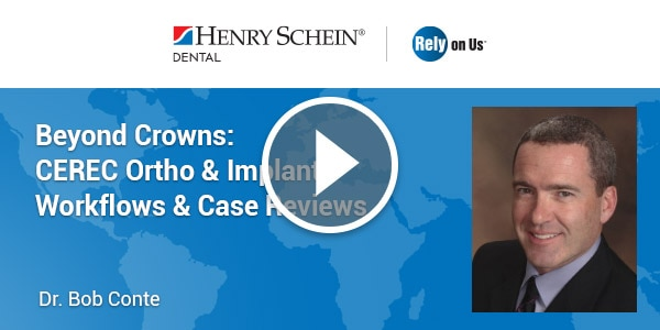 Beyond Crowns: CEREC Ortho & Implant Workflows & Case Reviews