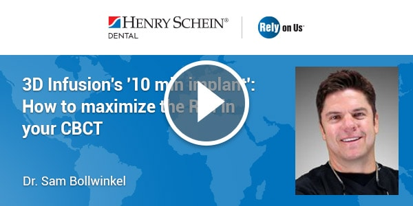 3D Infusion's '10 min implant': How to maximize the ROI in your CBCT