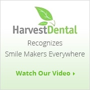 Harvest Dental Recognizes Smile Makers Everywhere - Watch Our Video