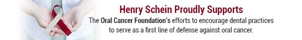 Henry Schein - Oral Cancer Foundation